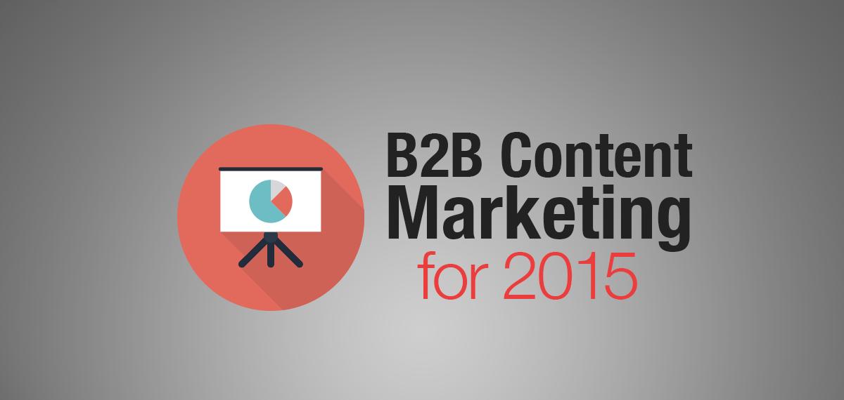 B2B Content Marketing Strategy Tactics 2015