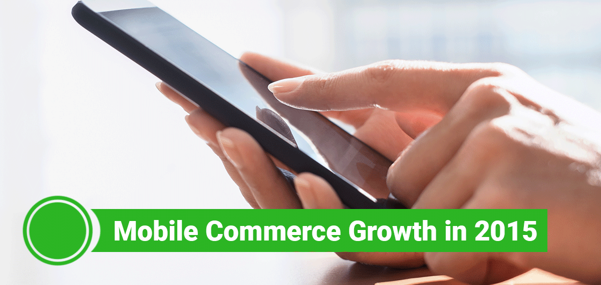 Mobile Commerce Growth in 2015