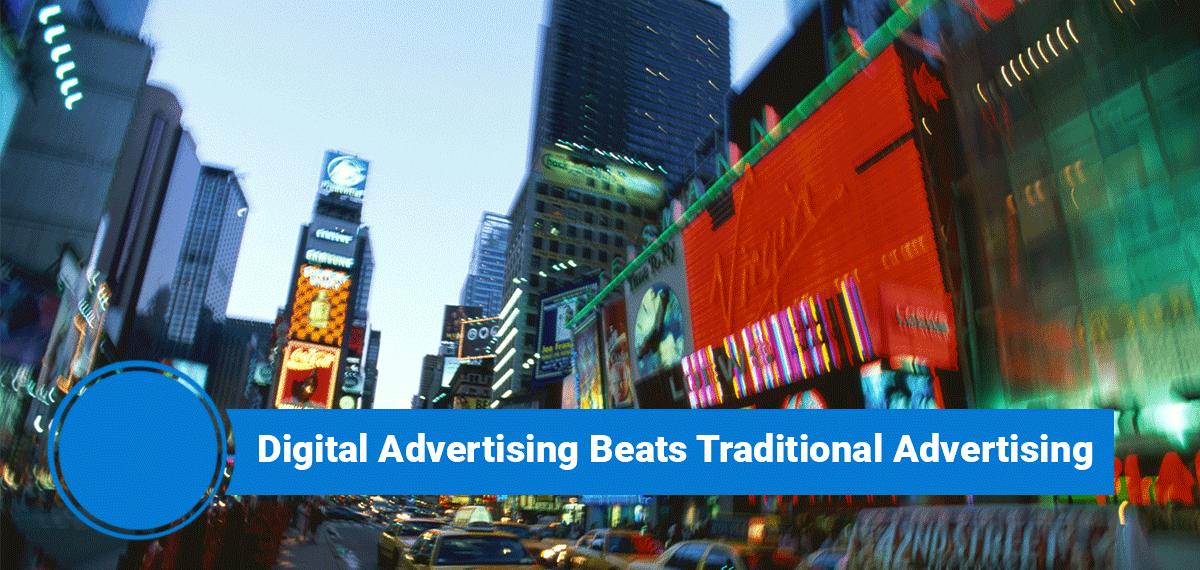 Digital advertising beats traditional advertising