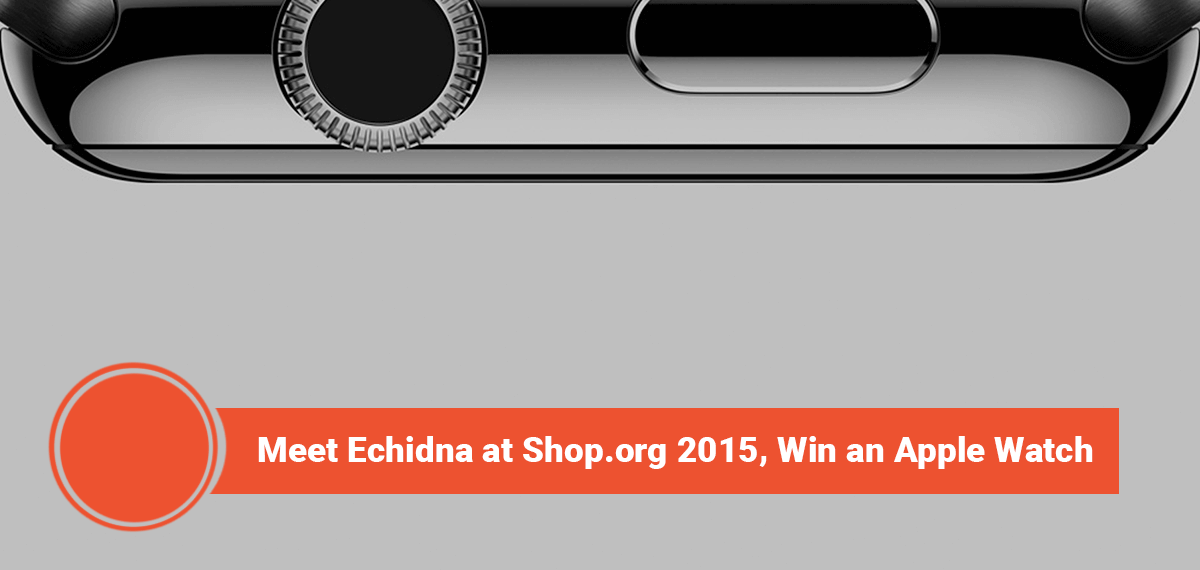 Meet Echidna at Shop.org 2015